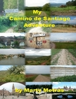 2sn edition My Camino de Santiago Adventure