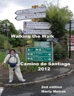 2nd Edition, Walking the Walk 2012